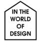 In the World of Design
